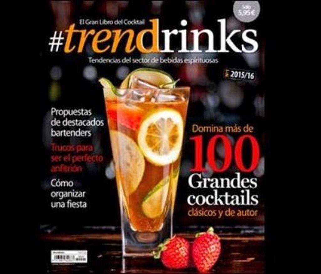 Portada de #Trendrinks, El Gran Libro del Cocktail, la nueva publicación especializada en el sector de bebidas