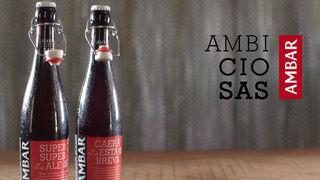 Ambar lanza dos nuevas cervezas 'Ambiciosas'