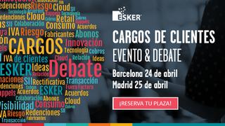 Esker te invita al evento 'Cargos de Cliente, una verdad incómoda'