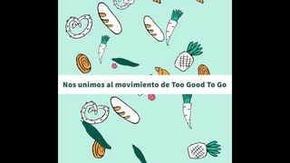 Masymas y Too Good To Go: juntas contra el desperdicio de alimentos