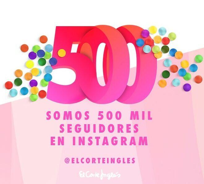 50a62abf4e90 El Corte Inglés celebra sus 500.000 seguidores en Instagram