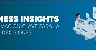Business Insights: la información para acertar en la toma de decisiones