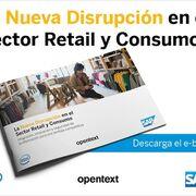 La nueva disrupción en el sector retail y consumo