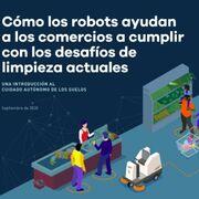 Cómo ayudan los robots de limpieza de suelos a los comercios. Descarga Ebook gratuito