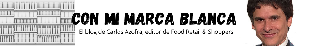 Con mi marca blanca, blog de Carlos Azofra